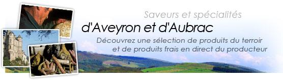 ARTIZANA : Saveurs et sp�cialit�s d'Aveyron et d'Aubrac